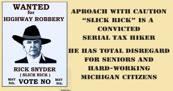 Governor Rick Snyder Wanted for Highway Robbery